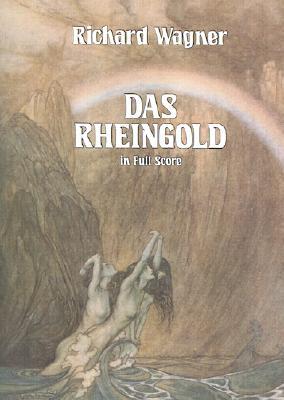 Das Rheingold in Full Score (Dover Music Scores)