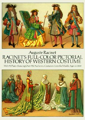 Image for RACINET'S FULL-COLOR PICTORIAL HISTORY OF WESTERN COSTUME