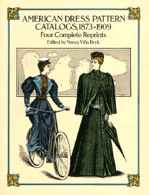 Image for American Dress Pattern Catalogs, 1873-1909