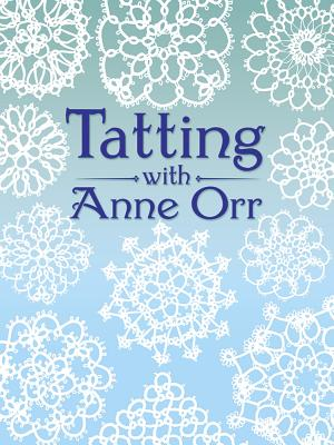 Image for Tatting with Anne Orr (Dover Needlework)