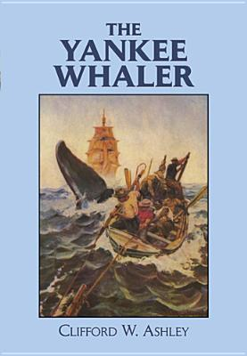 The Yankee Whaler (Dover Maritime), Ashley, Clifford