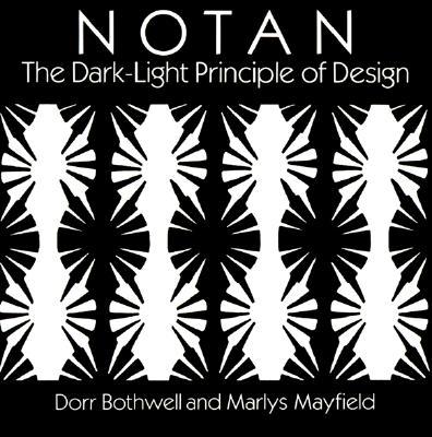 Image for Notan: The Dark-Light Principle of Design (Dover Art Instruction)