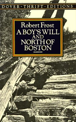 Image for A Boy's Will and North of Boston (Dover Thrift Editions)