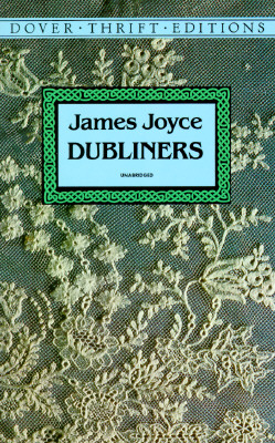 Dubliners (Dover Thrift Editions), JAMES JOYCE