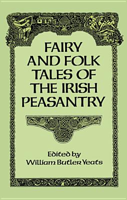 Image for Fairy and Folk Tales of the Irish Peasantry