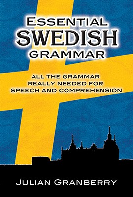 Essential Swedish Grammar (Dover Books on Language) (Paperback), Julian Granberry