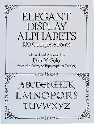 Image for Elegant Display Alphabets (Lettering, Calligraphy, Typography)