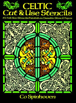 Image for Celtic Cut & Use Stencils: 61 Full-Size Stencils Printed on Durable Stencil Paper