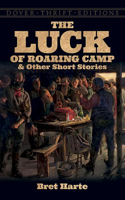 Image for The Luck of Roaring Camp and Other Short Stories (Dover Thrift Editions)