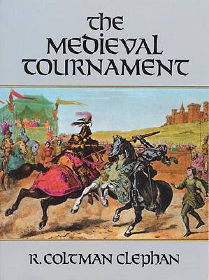 The Medieval Tournament, Clephan, R. Coltman