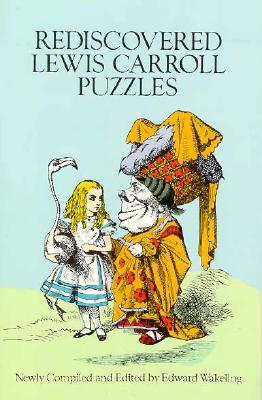 Image for Rediscovered Lewis Carroll Puzzles (Dover Recreational Math)