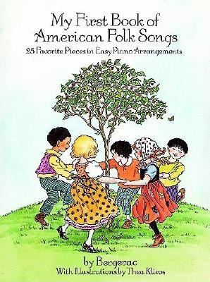 Image for A First Book of American Folk Songs : 25 Favorite Pieces in Easy Piano Arrangements