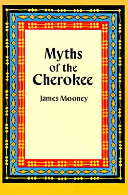 Image for MYTHS OF THE CHEROKEE