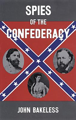 Image for Spies of the Confederacy