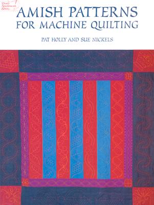 Image for Amish Patterns for Machine Quilting (Dover Quilting)