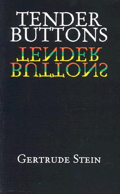 Tender Buttons, Stein, Gertrude