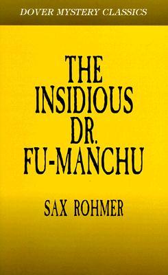 The Insidious Dr. Fu-Manchu (Dover Mystery Classics), Rohmer, Sax