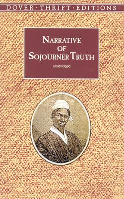 Image for Narrative of Sojourner Truth (Dover Thrift Editions)