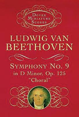 Image for Ludwig van Beethoven: Symphony No. 9 in D Minor, Op. 125, 'Choral' (Dover Miniature Scores)