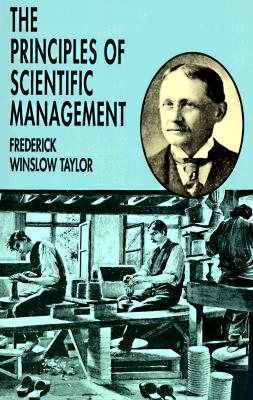 The Principles of Scientific Management, Taylor, Frederick Winslow
