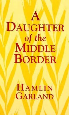 Image for A Daughter of the Middle Border
