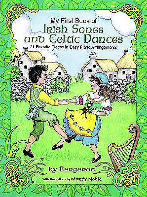Image for A First Book of Irish Songs and Celtic Dances: for the Beginning Pianist with Downloadable MP3s