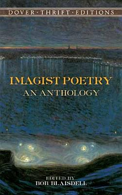 Image for Imagist Poetry: An Anthology