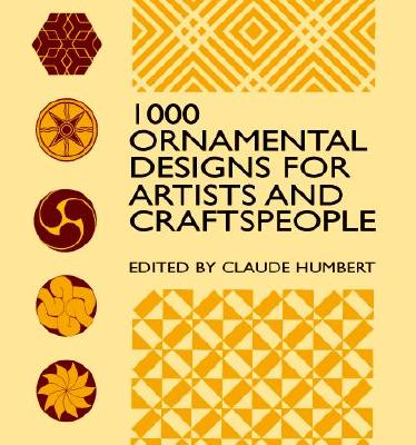 Image for 1000 Ornamental Designs for Artists and Craftspeople (Dover Pictorial Archive)