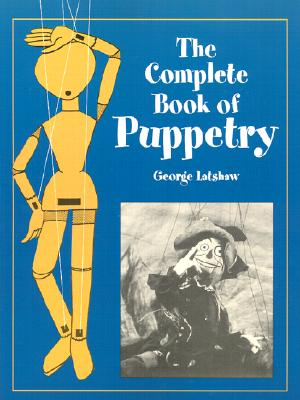 Image for COMPLETE BOOK OF PUPPETRY