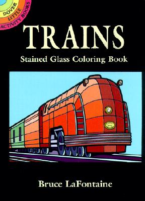 Image for Trains Stained Glass Coloring Book (Dover Stained Glass Coloring Book)