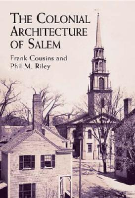 Image for The Colonial Architecture of Salem (Dover Architecture)