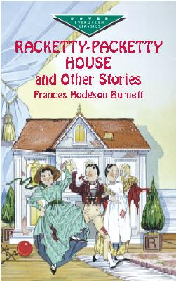 Image for Racketty-Packetty House and Other Stories (Dover Children's Evergreen Classics)