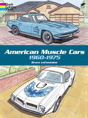 Image for American Muscle Cars, 1960-1975 (Dover History Coloring Book)