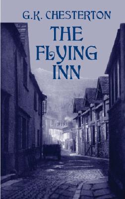 Flying Inn, G. K. CHESTERTON