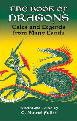 Image for Book of Dragons: Tales and Legends from Many Lands