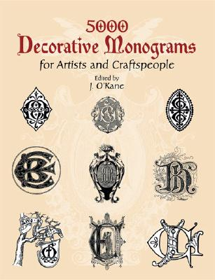 Image for 5000 Decorative Monograms for Artists and Craftspeople (Dover Pictorial Archive)