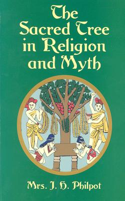 Image for The Sacred Tree in Religion and Myth
