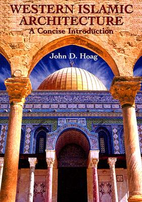 Image for Western Islamic Architecture: A Concise Introduction (Dover Books on Architecture)