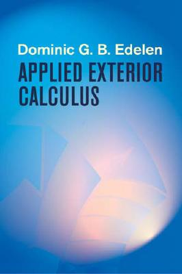 Applied Exterior Calculus (Dover Books on Mathematics), Dominic G.B. Edelen