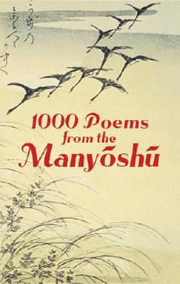 Image for 1000 Poems from the Manyoshu: The Complete Nippon Gakujutsu Shinkokai Translation