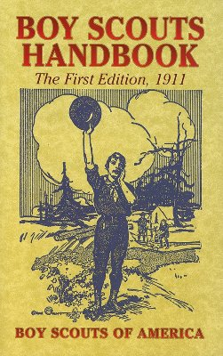 Image for BOY SCOUTS HANDBOOK THE FIRST EDITION 1911