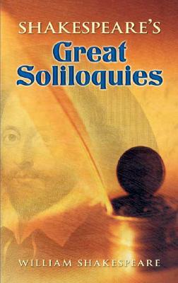 Shakespeare's Great Soliloquies, William Shakespeare