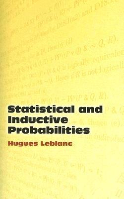 Statistical and Inductive Probabilities (Dover Books on Mathematics), Leblanc, Hugues; Mathematics