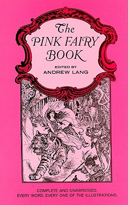 Pink Fairy Book, Andrew Lang