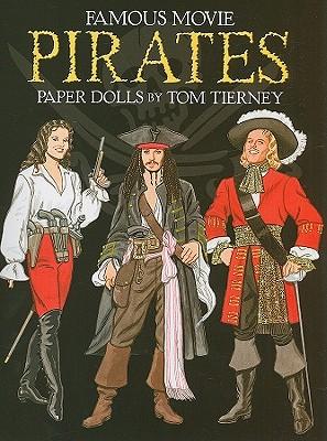 Famous Movie Pirates Paper Dolls (Dover Celebrity Paper Dolls), Tom Tierney