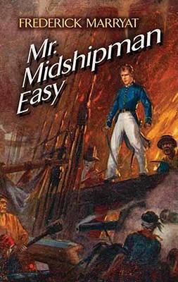 Mr. Midshipman Easy, Frederick Marryat