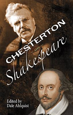 The Soul of Wit: G.K. Chesterton on William Shakespeare, G. K. Chesterton