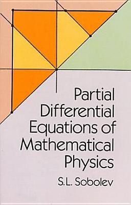 Image for Partial Differential Equations of Mathematical Physics (Dover Books on Physics)