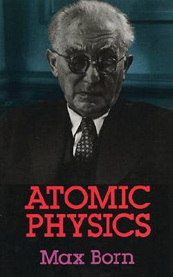 Image for Atomic Physics: 8th Edition (Dover Books on Physics)