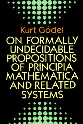 Image for On Formally Undecidable Propositions of Principia Mathematica and Related Systems